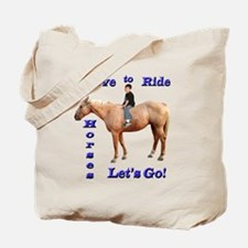 I Love to Ride Horses Tote Bag