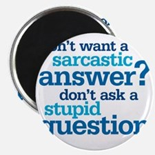 sarcastic answer Magnet