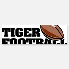 Tiger Football 1 Bumper Bumper Sticker