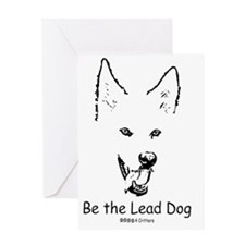 Be the Lead Dog Paws4Critters Dog Greeting Card