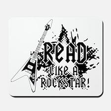Read like a Rockstar Mousepad