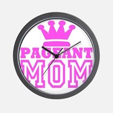 Pageant Mom Pink Generic Wall Clock