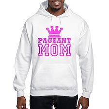 Pageant Mom Pink Generic Hoodie Sweatshirt