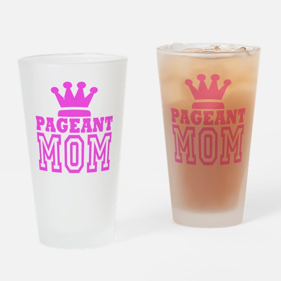 Pageant Mom Pink Generic Drinking Glass