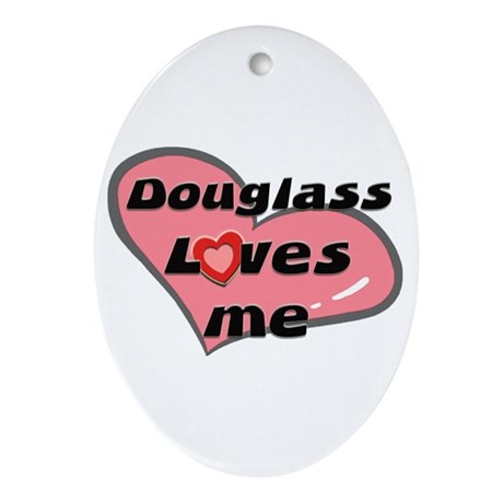 douglass loves me Oval Ornament
