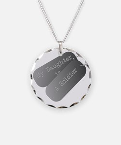 My daughter is a soldier Necklace