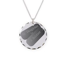 My daughter is a soldier Necklace Circle Charm