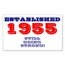 ESTABLISHED 1955 - STILL GOING Decal