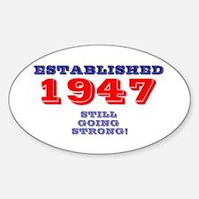 ESTABLISHED 1947 - STILL GOING STRO Decal