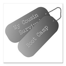 """My Cousin survived boot  Square Car Magnet 3"""" x 3"""""""