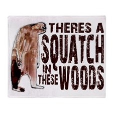 Squatch in These Woods - Finding Big Throw Blanket
