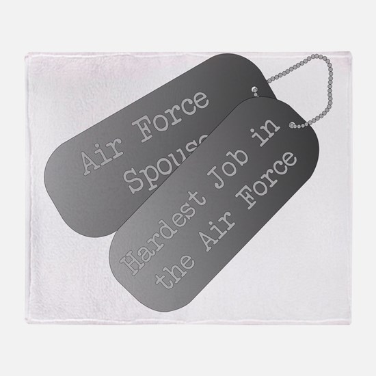 Air Force Spouse hardest job Throw Blanket