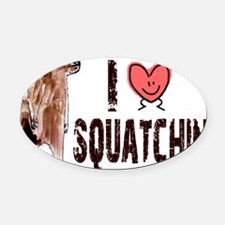 I Love Heart Squatchin - Finding B Oval Car Magnet