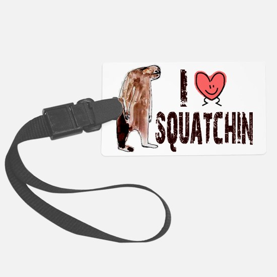 I Love Heart Squatchin - Finding Luggage Tag