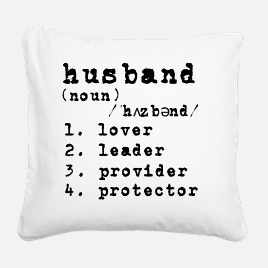 Husband Definition Square Canvas Pillow