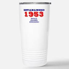 ESTABLISHED 1953- STILL GOING S Stainless Steel Tr