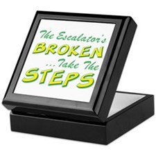 Broken Escalator Use The Steps Keepsake Box