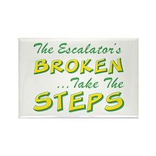 Broken Escalator Use The Steps Rectangle Magnet