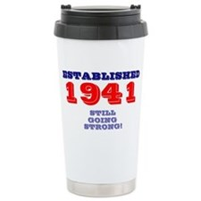 ESTABLISHED 1941 - STILL GOING  Travel Mug