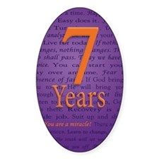 7 Year Recovery Birthday - You are  Decal