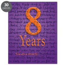 8 Year Recovery Birthday - You are a Miracl Puzzle