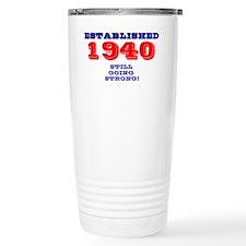 ESTABLISHED 1940 - STILL GOING  Travel Mug