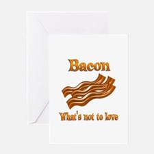 Bacon to Love Greeting Card