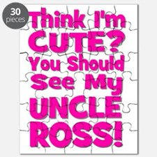 Think Im Cute? Uncle Ross! CUSTOM Puzzle