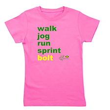 Walk. Jog. Run. Sprint. Bolt. Girl's Tee
