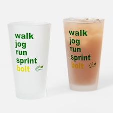 Walk. Jog. Run. Sprint. Bolt. Drinking Glass