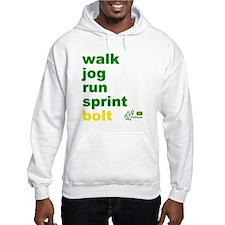 Walk. Jog. Run. Sprint. Bolt. Jumper Hoody