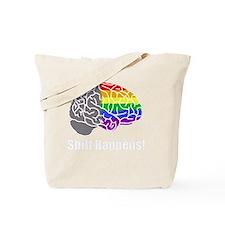 Shift Happens!  Wht - Brain Tote Bag