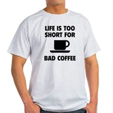 CoffeeLife1A T-Shirt