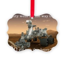 Curiosity went all the way to Mar Ornament