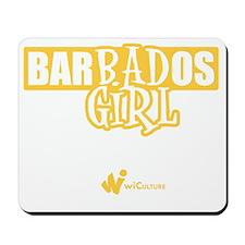 Barbados Bad Girl Mousepad