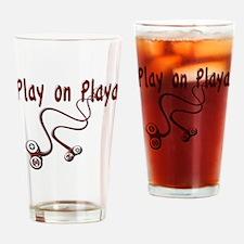 Play on Playa Shirt Drinking Glass