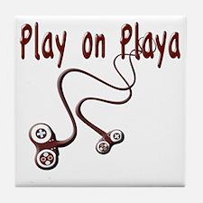 Play on Playa Shirt Tile Coaster