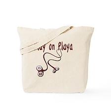 Play on Playa Shirt Tote Bag