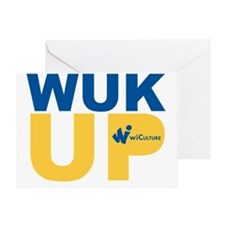 Wuk Up! Greeting Card