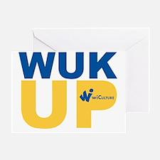 Wuk Up! Greeting Card