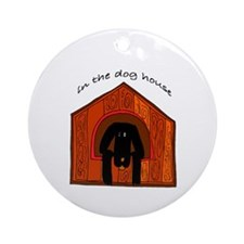 In The Dog House Ornament (Round)