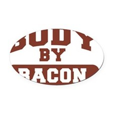 Body By Bacon Oval Car Magnet