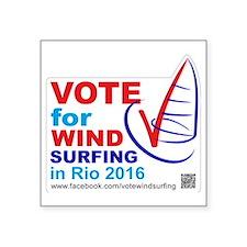 """Vote for Windsurfing in Rio Square Sticker 3"""" x 3"""""""