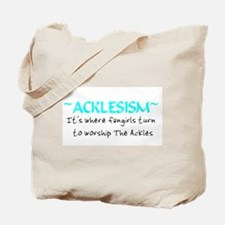 Acklesism Tote Bag