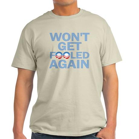 Wont Get Fooled Again Light T-Shirt