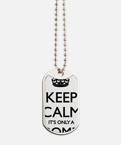 Keep Calm... it's only a Bomb Dog Tags