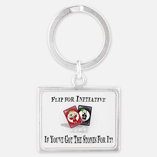 If You've Got The Stones For It Landscape Keychain