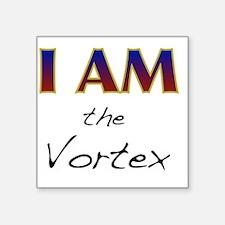"I AM the Vortex Square Sticker 3"" x 3"""