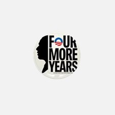 Four More Years Mini Button