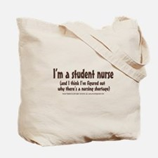 Nursing Shortage Tote Bag